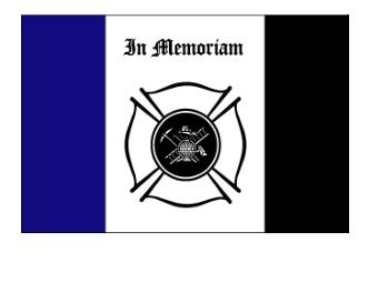 """3' x 5' """"In Memoriam"""" Fireman's Flag"""