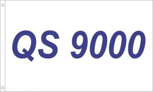 QS 9000 Printed Flag